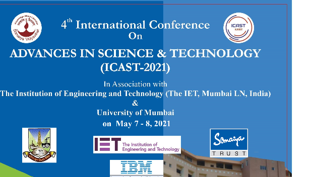 2021-05-07 09:00:00 K J Somaiya Institute of Engineering and Information Technology ( KJSIEIT ) ICAST-2021 : 4th International Conference on Advances in Science and Technology